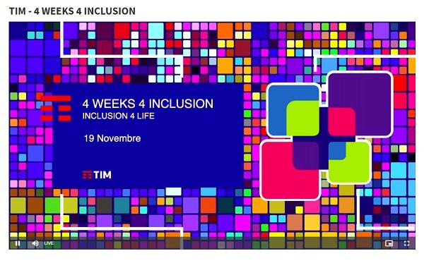 "TIM – ""4 WEEKS 4 INCLUSION"" (#4W4I)"
